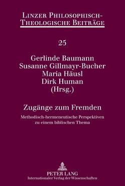 Zugänge zum Fremden von Baumann,  Gerlinde, Gillmayr-Bucher,  Susanne, Häusl,  Maria, Human,  Dirk