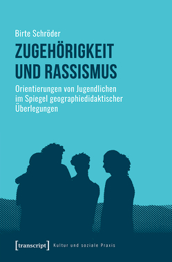 Zugehörigkeit und Rassismus von Schröder,  Birte