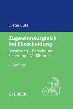 Zugewinnausgleich bei Ehescheidung von Büte,  Dieter
