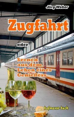 Zugfahrt von Weber,  Jörg