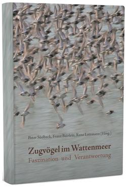 Zugvögel im Wattenmeer von Bairlein,  Franz, Lottmann,  Reno, Südbeck,  Peter