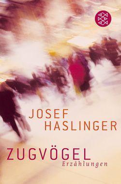 Zugvögel von Haslinger,  Josef