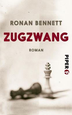 Zugzwang von Bennett,  Ronan, Roeder,  Stefanie