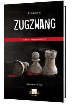 Zugzwang – Joshua Trempes erster Fall von Kohl,  Erwin