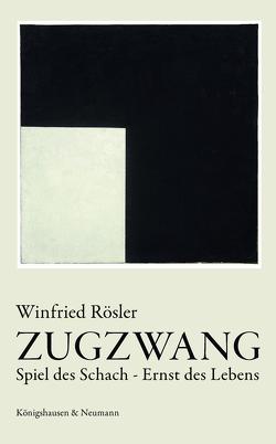 Zugzwang von Rösler,  Winfried