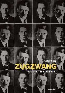 Zugzwang von Herz,  Rudolf, Schütz,  Heinz