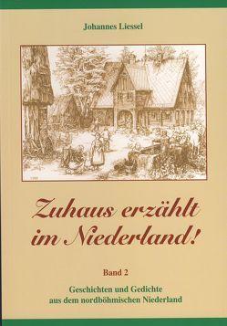 Zuhaus erzählt im Niederland! von Liessel,  Johannes