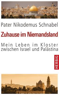 Zuhause im Niemandsland von Schnabel,  Nikodemus