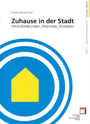 Zuhause in der Stadt. Herausforderungen, Potentiale, Strategien von Kirchhoff,  Gudrun, Zäh,  Andreas