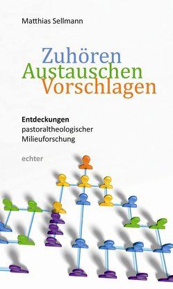 Zuhören – Austauschen – Vorschlagen von Sellmann,  Matthias