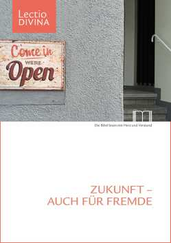 Zukunft – auch für Fremde von Boller,  Andreas, Gahler,  Sabine, Katholisches Bibelwerk e.V.