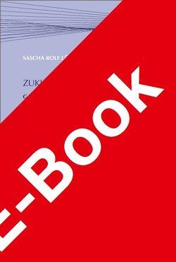 Zukunft der Gesundheit 2030 von Lüder,  Sascha Rolf, Stahlhut,  Björn