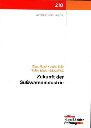 Zukunft der Süßwarenindustrie von Beile,  Judith, Maack,  Klaus, Schott,  Stefan, Voß,  Eckhard