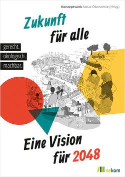 Zukunft für alle von Kuhnhenn,  Kai, Pinnow,  Anne, Schmelzer,  Matthias, Treu,  Nina