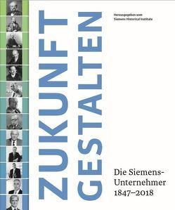 Zukunft gestalten von Siemens Historical Institute