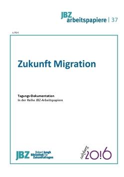 Zukunft Migration von Bahtic-Kunrath,  Birgit, Holzinger,  Hans, Wally,  Stefan