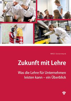 Zukunft mit Lehre von Wirtschaftskammer,  Steiermark