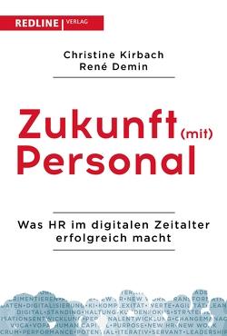 Zukunft (mit) Personal von Demin,  René, Kirbach,  Christine