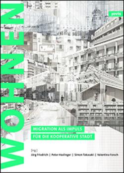 Zukunft: Wohnen von Forsch,  Valentina, Friedrich,  Joerg, Haslinger,  Peter, Takasaki,  Simon