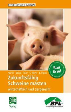 Zukunftsfähig Schweine mästen