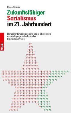 Zukunftsfähiger Sozialismus im 21. Jahrhundert von Steinitz,  Klaus