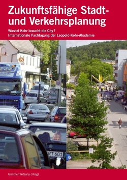 Zukunftsfähige Stadt- und Verkehrsplanung von Witzany,  Günther
