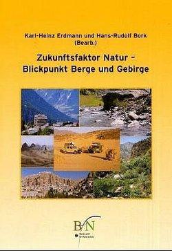 Zukunftsfaktor Natur von Bork,  Hans R, Erdmann,  Karl H