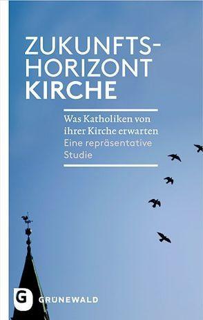 Zukunftshorizont Kirche von App,  Reiner, Broch,  Thomas, Messingschlager,  Martin