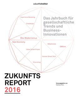 Zukunftsreport 2016 von Horx,  Matthias