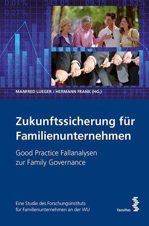Zukunftssicherung für Familienunternehmen von Frank,  Hermann, Lueger,  Manfred