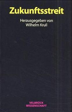 Zukunftsstreit von Alexander,  Neville, Eide,  Asbjørn, Krull,  Wilhelm, Onuma,  Yasuaki