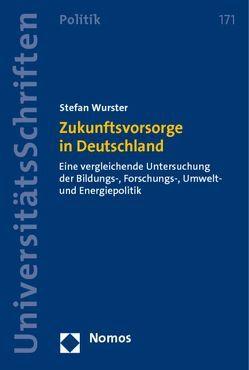 Zukunftsvorsorge in Deutschland von Wurster,  Stefan