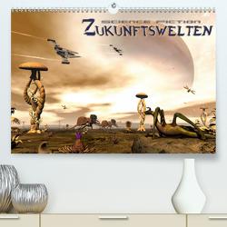 Zukunftswelten (Science Fiction) (Premium, hochwertiger DIN A2 Wandkalender 2021, Kunstdruck in Hochglanz) von Schröder,  Karsten