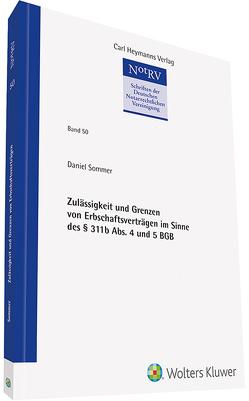 Zulässigkeit und Grenzen von Erbschaftsverträgen im Sinne des § 311b Abs. 4 und 5 BGB von Sommer,  Daniel