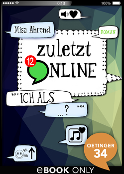 Zuletzt online. ***Ich als …?*** von Ahrend,  Misa
