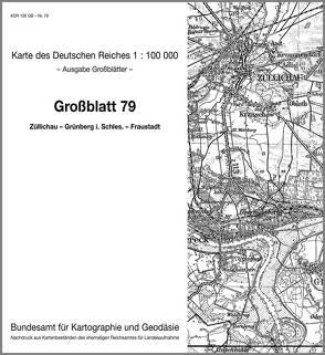 Züllichau – Grünberg in Schlesien – Fraustadt