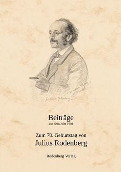 Zum 70. Geburtstag von Julius Rodenberg von Paetel,  Elwin, Zerries,  Rudolf