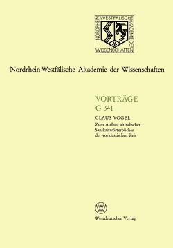 Zum Aufbau altindischer Sanskritwörterbücher der vorklassischen Zeit von Vogel,  Claus