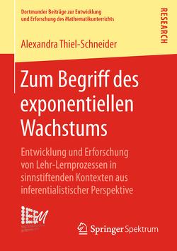 Zum Begriff des exponentiellen Wachstums von Thiel‐Schneider,  Alexandra