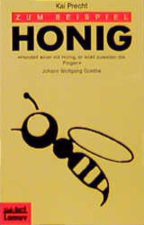 Zum Beispiel Honig von Precht,  Kai