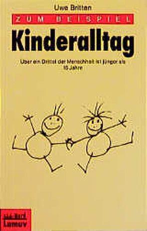 Zum Beispiel Kinderalltag von Britten,  Uwe
