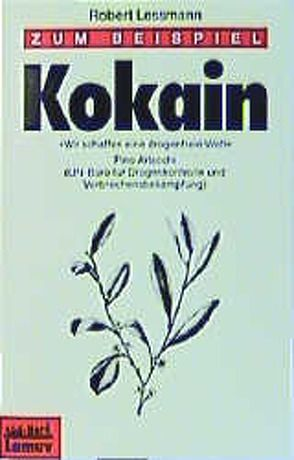Zum Beispiel Kokain von Lessmann,  Robert