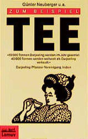 Zum Beispiel Tee von Launer,  Ekkehard, Neuberger,  Günter