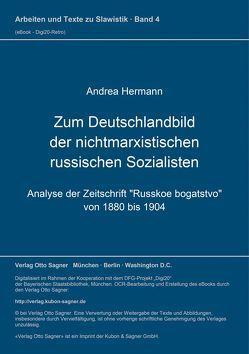 Zum Deutschlandbild der nichtmarxistischen russischen Sozialisten von Hermann,  Andrea