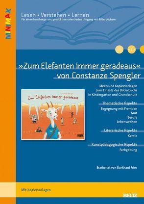 »Zum Elefanten immer geradeaus« von Constanze Spengler von Burkhard,  Fries