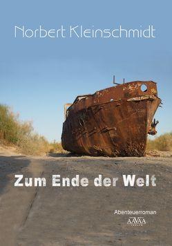 Zum Ende der Welt – Großdruck von Kleinschmidt,  Norbert