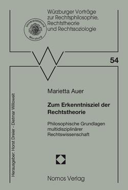 Zum Erkenntnisziel der Rechtstheorie von Auer,  Marietta