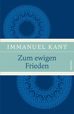Zum ewigen Frieden von Kant,  Immanuel