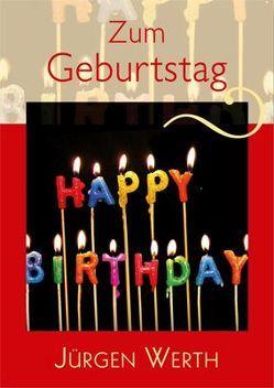Zum Geburtstag von Werth,  Jürgen