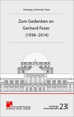 Zum Gedenken an Gerhard Fezer (1938-2014) von Degener,  Wilhelm, Köhler,  Michael, Labe,  Michael,  Labe,  Michael, Meyer,  Frank, Nicolaysen,  Rainer, Repgen,  Tilman,  Tilman, Wohlers,  Wolfgang